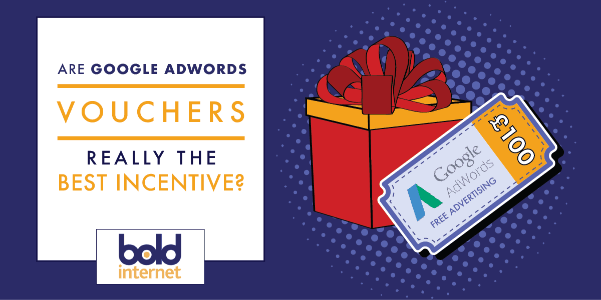 Are Google Ads Vouchers Really the Best Incentive? - Bold